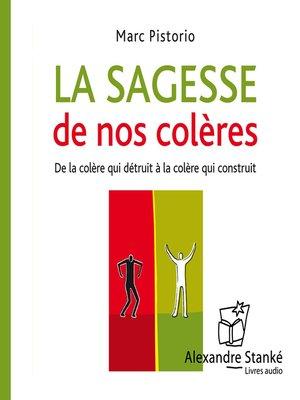 cover image of La sagesse de nos colères