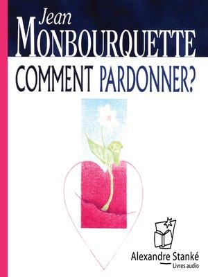 cover image of Comment pardonnez ?