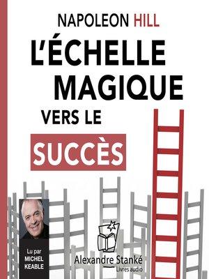 cover image of L'échelle magique vers le succès