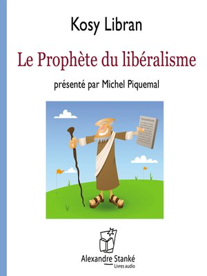 cover image of Le prophète du libéralisme
