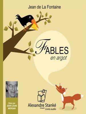 cover image of Fables de la Fontaine en Argot