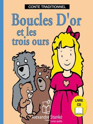 cover image of Boucles d'or et les trois ours