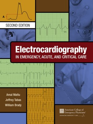 cover image of Electrocardiography in Emergency, Acute, and Critical Care