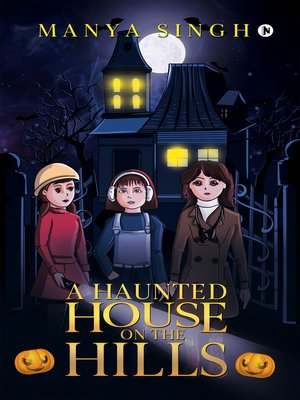cover image of A Haunted House on the Hills