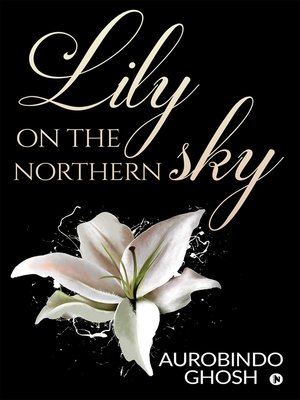 cover image of Lily On The Northern Sky
