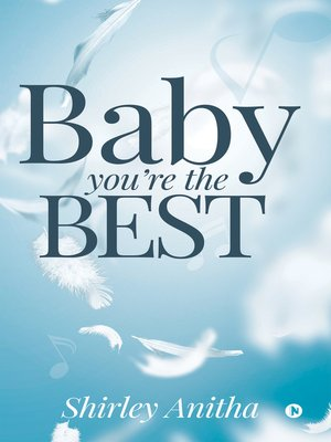 cover image of Baby You're the Best