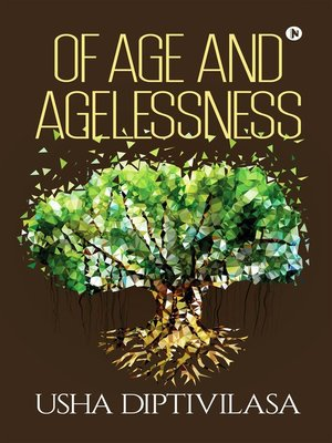 cover image of Of Age and Agelessness