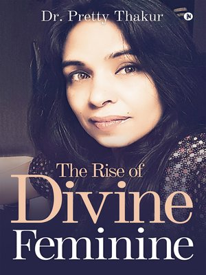 cover image of The Rise of Divine Feminine