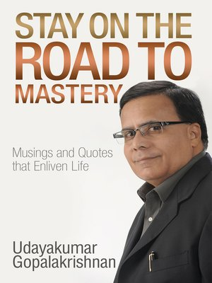 cover image of Stay on the Road to Mastery