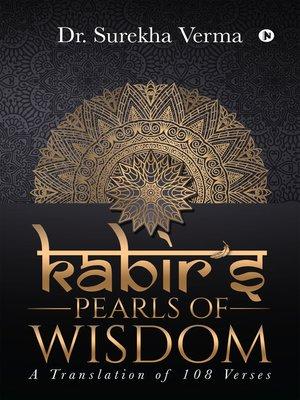 cover image of Kabir'SPearls Of Wisdom