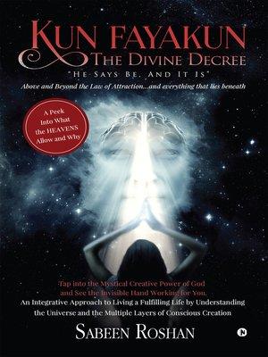 cover image of Kun Fayakun – The Divine Decree
