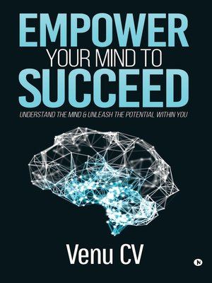 """cover image of Empower Your Mind To Succeed"""""""