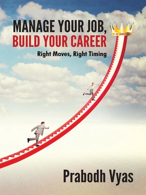 cover image of Manage Your Job, Build Your Career
