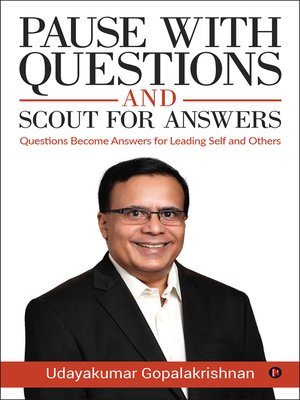 cover image of Pause with questions and scout for answers