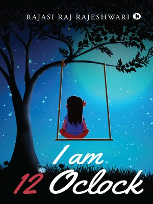 cover image of I am 12 Oclock