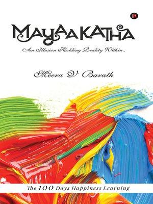cover image of Mayaakatha