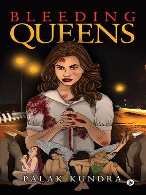 cover image of Bleeding Queens