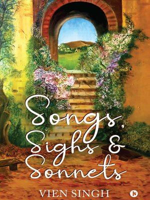 cover image of Songs, Sighs & Sonnets