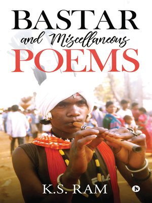cover image of Bastar And Miscellaneous Poems