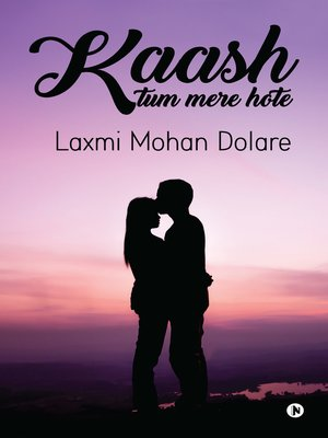 cover image of Kaash Tum Mere Hote