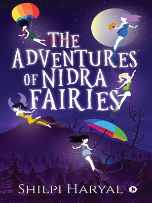 cover image of The Adventures of Nidra Fairies