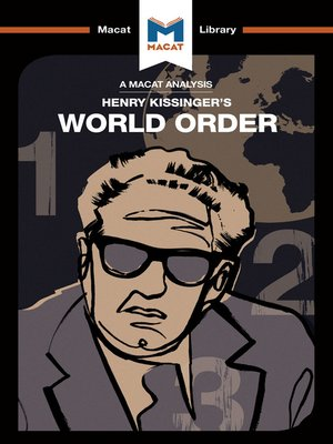 cover image of A Macat Analysis of World Order: Reflections on the Character of Nations and the Course of History