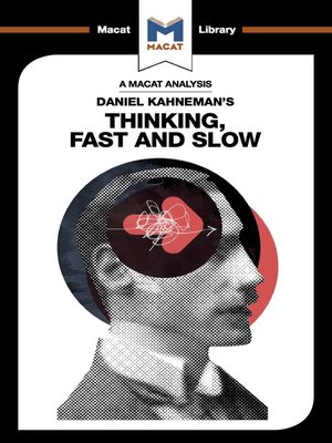 cover image of A Macat Analysis of Daniel Kahneman's Thinking, Fast and Slow