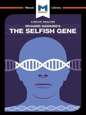 cover image of A Macat Analysis of The Selfish Gene
