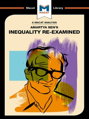 cover image of A Macat Analysis of Amartya Sen's Inequality Re-Examined