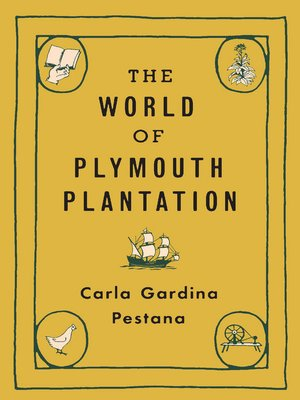 The World of Plymouth Plantation