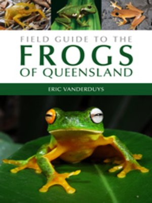 cover image of Field Guide to the Frogs of Queensland