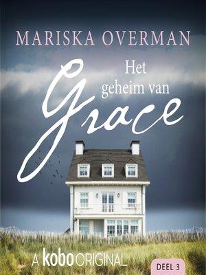cover image of Het geheim van Grace, Deel 3