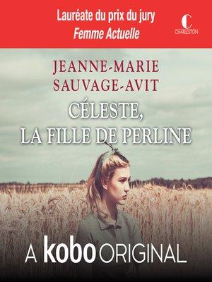 cover image of Celeste, la fille de Perline
