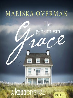 cover image of Het geheim van Grace, Deel 1