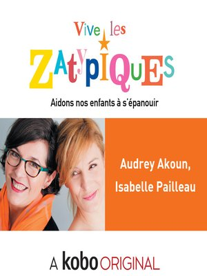 cover image of Vive les Zatypiques !