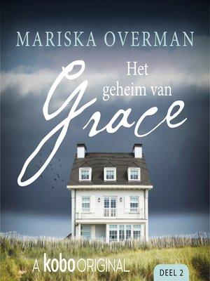 cover image of Het geheim van Grace, Deel 2