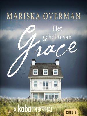 cover image of Het geheim van Grace, Deel 4