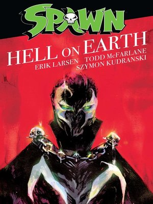cover image of Spawn: Hell On Earth