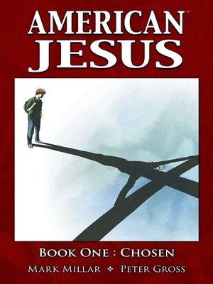 cover image of American Jesus (2009), Volume 1