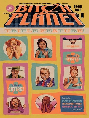cover image of Bitch Planet: Triple Feature, Volume 1