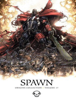 cover image of Spawn (1992): Origins Collection, Volume 17