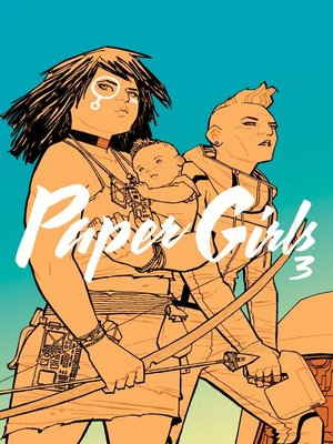 cover image of Paper Girls (2015), Volume 3