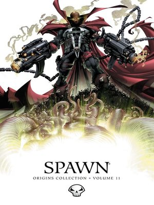 cover image of Spawn (1992): Origins Collection, Volume 11