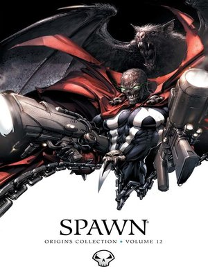 cover image of Spawn (1992): Origins Collection, Volume 12