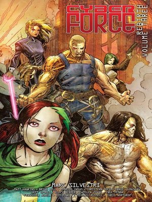 cover image of Cyber Force (2012): Rebirth, Volume 3