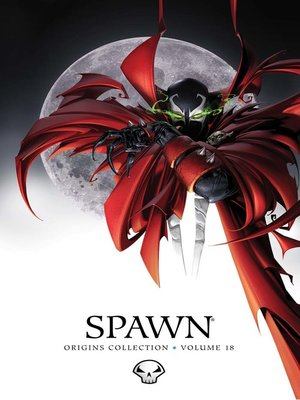 cover image of Spawn (1992): Origins Collection, Volume 18
