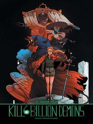 cover image of Kill Six Billion Demons (2016), Book 2