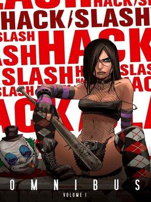 cover image of Hack/Slash (2007), Omnibus Volume 1
