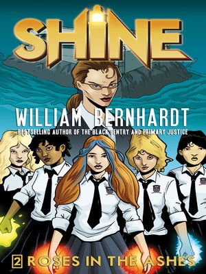 cover image of Roses in the Ashes (William Bernhardt's Shine Series Book 2)
