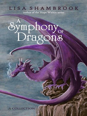 cover image of A Symphony of Dragons
